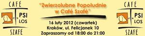 """""""Zwierzolubne Popołudnie w Café Szafé"""" 16 luty 2012"""